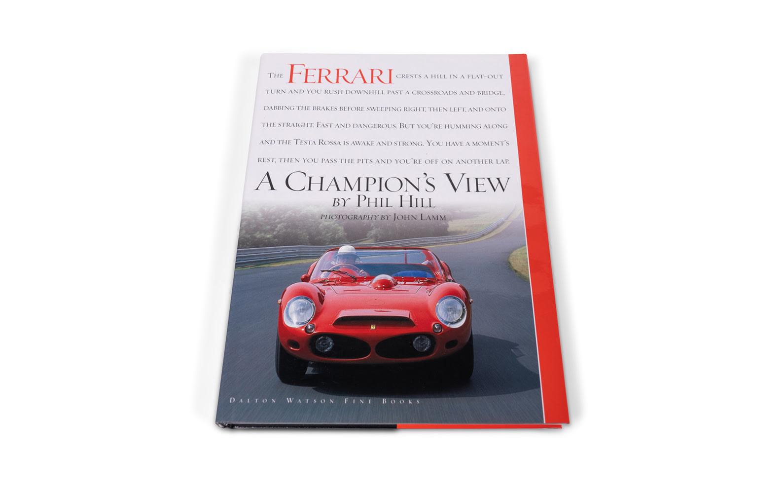 Ferrari - A Champion's View Book by Phil Hill